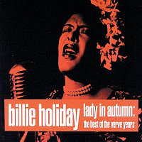 Billie Holiday – Lady In Autumn: The Best Of The Verve Years