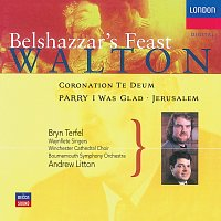 Bryn Terfel, Choir Of Winchester Cathedral, Bournemouth Symphony Chorus – Walton: Belshazzar's Feast; Coronation Te Deum