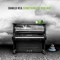 Danilo Rea – Something In Our Way