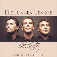 Die Jungen Tenore – Belcanto - Ihre schonsten Hits