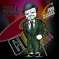 Nate Dogg – G Funk Classics, Vols. 1 & 2