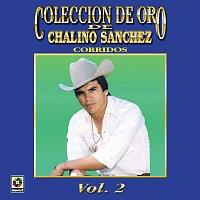 Chalino Sanchez – Colección De Oro De Chalino Sánchez, Vol. 2: Corridos