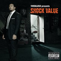 Timbaland – Shock Value