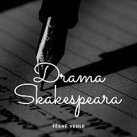Těsně Vedle – Drama Shakespeara