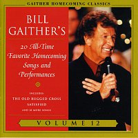 Bill & Gloria Gaither – Homecoming Classics
