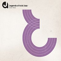 Různí interpreti – Legends Of Acid Jazz: Tenor Titans [International Package Re-Design]