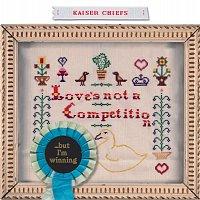 Přední strana obalu CD Love's Not A Competition (But I'm Winning) [Intl 2 track CD]
