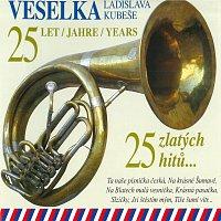 Veselka Ladislava Kubeše – 25 zlatých hitů...