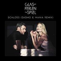 Glasperlenspiel – Schloss [Dasmo & Mania Remix]