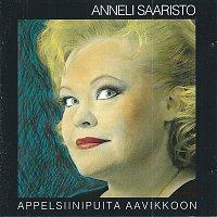 Anneli Saaristo – Appelsiinipuita aavikkoon