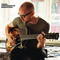 Tomas Andersson Wij – Romantiken