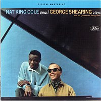 Nat King Cole, George Shearing – Nat King Cole Sings George Shearing Plays