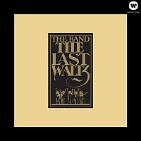 The Band – The Last Waltz