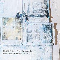 Sing Like Talking, Sarah Alainn – Yamni Saku Hana -The Catastrophe-