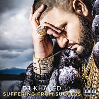 DJ Khaled – Suffering From Success