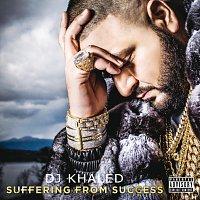 DJ Khaled – Suffering From Success
