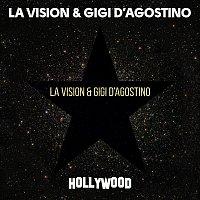 LA Vision, Gigi D'Agostino – Hollywood