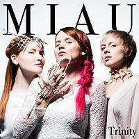 MIAU – Trinity