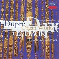 Thomas Trotter – Dupré: Organ Works