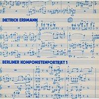 Siegfried Schubert-Weber – Erdmann: Berliner Komponistenportrat