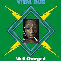 Vital Dub – Well Charged