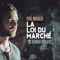 Cyril Mokaiesh, Bernard Lavilliers – La loi du marché