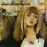 Jana Kratochvílová – Listen And Follow