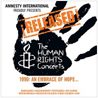 Různí interpreti – ?Released! The Human Rights Concerts 1990: An Embrace Of Hope...