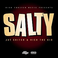 Rich Forever, Rich The Kid, Jay Critch – Salty