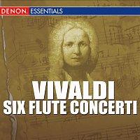 Louis De Froment Chamber Ensemble, Jean-Pierre Rampal, Robert Veyron - Lacroix – Vivaldi - Six Flute Concerti