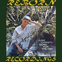 June Christy – Gone for the Day (HD Remastered)