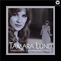 Tamara Lund – (MM) Sinun omasi - Kauneimmat muistot