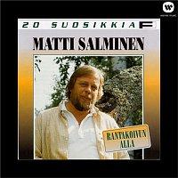 Matti Salminen – 20 suosikkia - Rantakoivun alla
