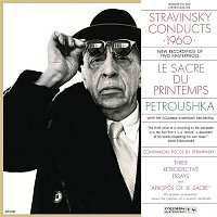 Igor Stravinsky – Stravinsky Conducts 1960 - The Rite of Spring & Petrushka