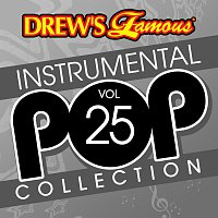 The Hit Crew – Drew's Famous Instrumental Pop Collection [Vol. 25]