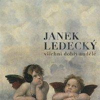 Janek Ledecký – Všichni dobří andělé