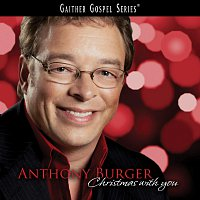 Anthony Burger – Christmas With You