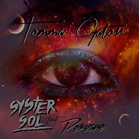 Syster Sol, Pervane – Tomma gator