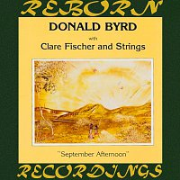 Donald Byrd, Clare Fischer, Strings – September Afternoon (HD Remastered)
