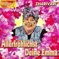 Zharivari – Allerfrohlichst Deine Emma - Folge 1