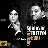 Lukáš Hlavica – Fuks: Spalovač mrtvol