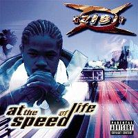 Xzibit – At The Speed Of Life