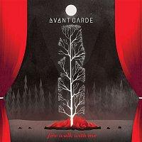 Avant Garde – Fire Walk With Me