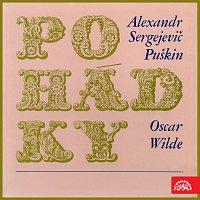 Různí interpreti – Puškin, Wilde: Pohádky