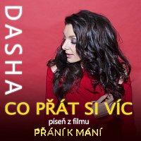 Dasha – Co přát si víc (píseň z filmu Přání k mání)