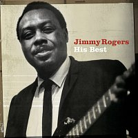Jimmy Rogers – His Best