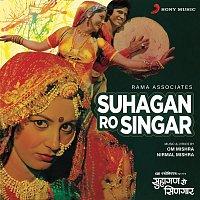 Om Mishra – Suhagan Ro Singar (Original Motion Picture Soundtrack)