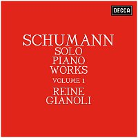 Reine Gianoli – Schumann: Solo Piano Works - Volume 1