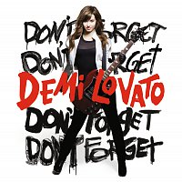 Demi Lovato – Don't Forget [International iTunes Exclusive]