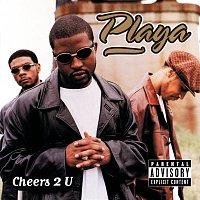 Playa – Cheers 2 U